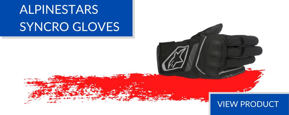 Motorcycle gloves - Alpinestars Syncro gloves UK London store